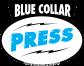 BlueCollarPress