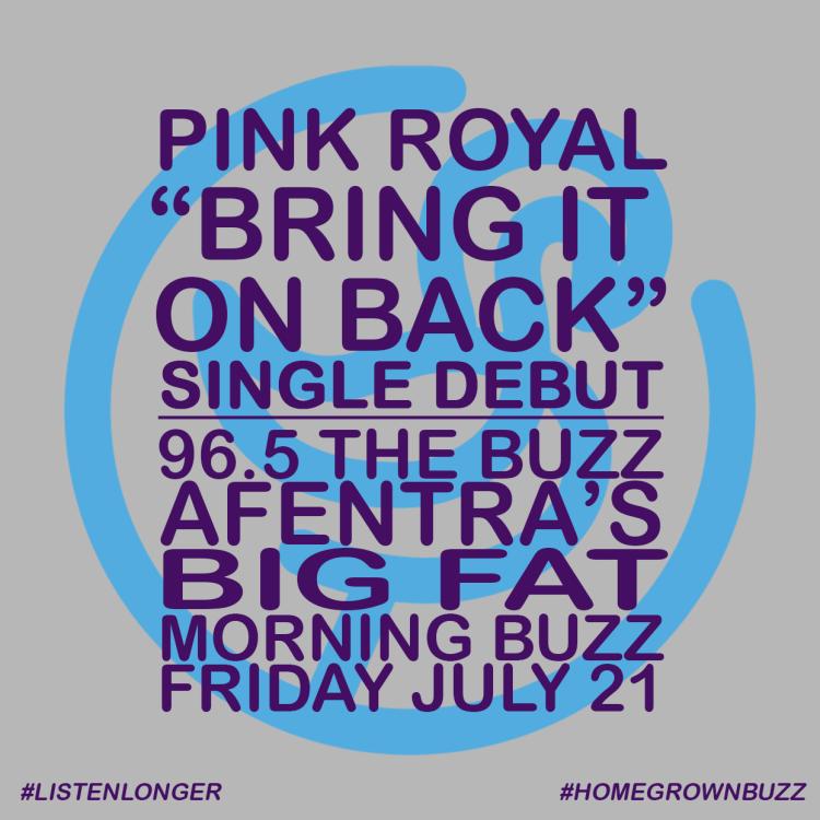 PinkRoyal-BringItOnBack-SingleDebut-7-22-17