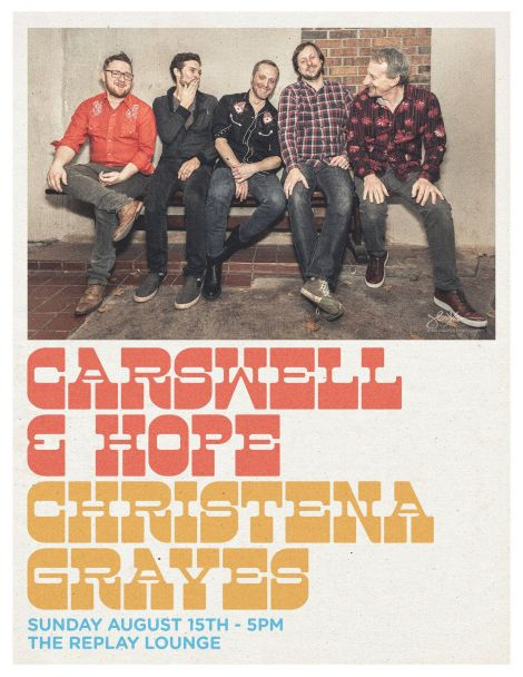 Live Show: Carswell & Hope / Christena Graves Band at Replay Lounge / Aug15